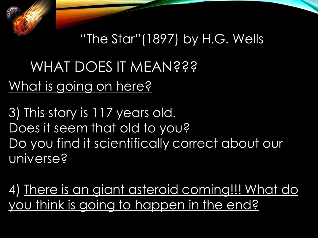 The Star (1897) by H.G. Wells WHAT DOES IT MEAN??.