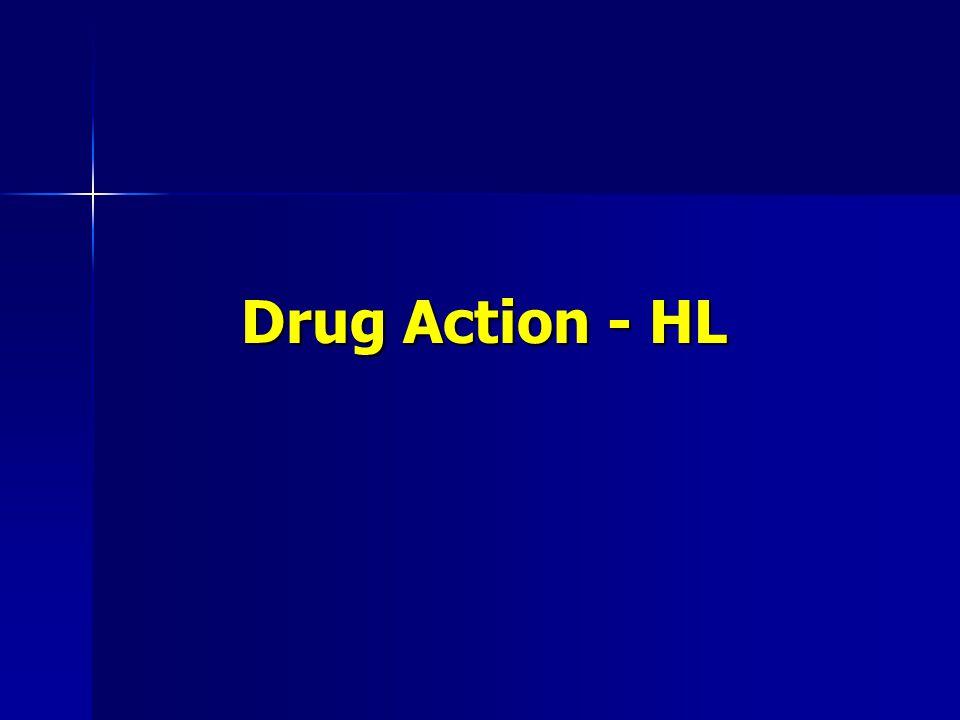 Drug Action - HL