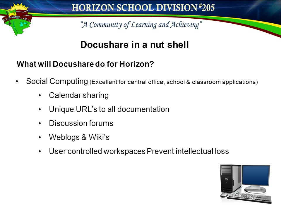 Docushare in a nut shell What will Docushare do for Horizon.