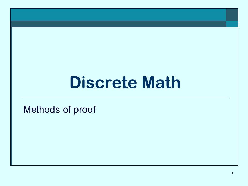 1 Discrete Math Methods of proof