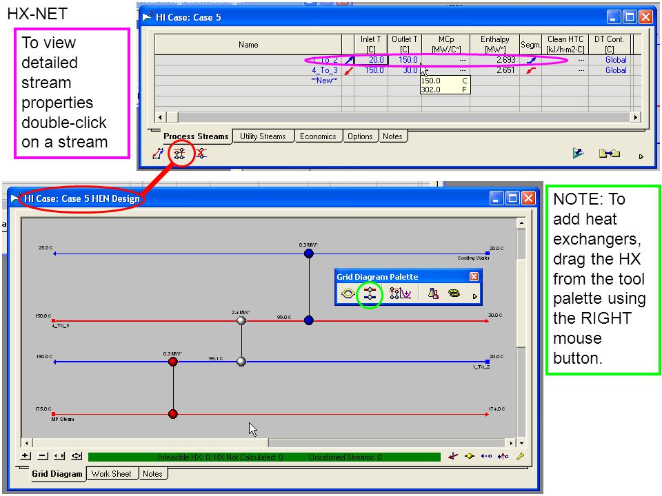 HX-NET NOTE: To add heat exchangers, drag the HX from the tool palette using the RIGHT mouse button.