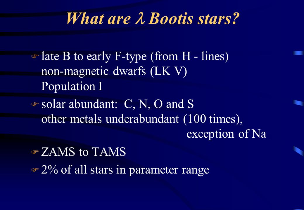 What are  Bootis stars.