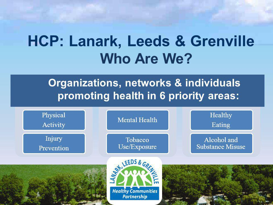 HCP: Lanark, Leeds & Grenville Who Are We.