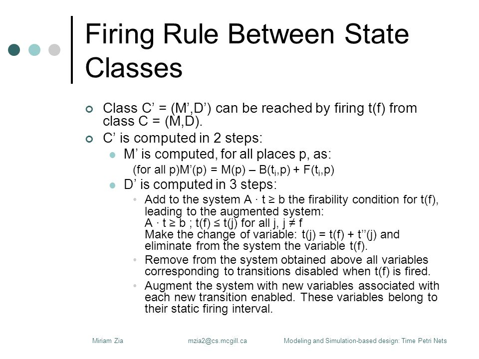 Firing Rule Between State Classes Class C' = (M',D') can be reached by firing t(f) from class C = (M,D).
