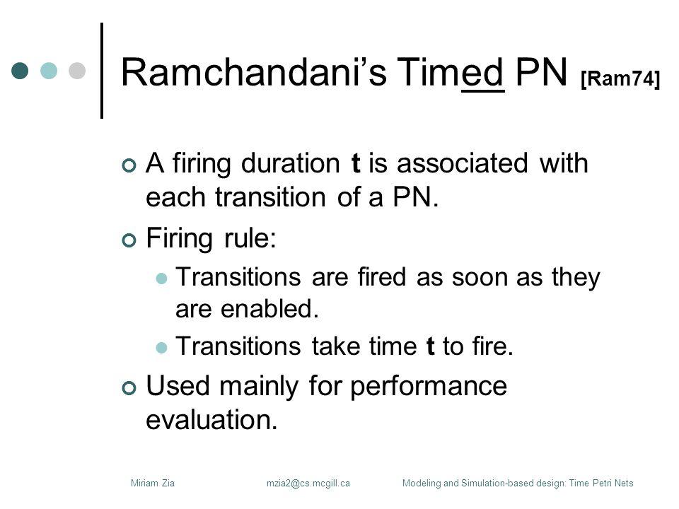 Merlin's Time PN [Mer74] (1/2) More general than Timed PN.