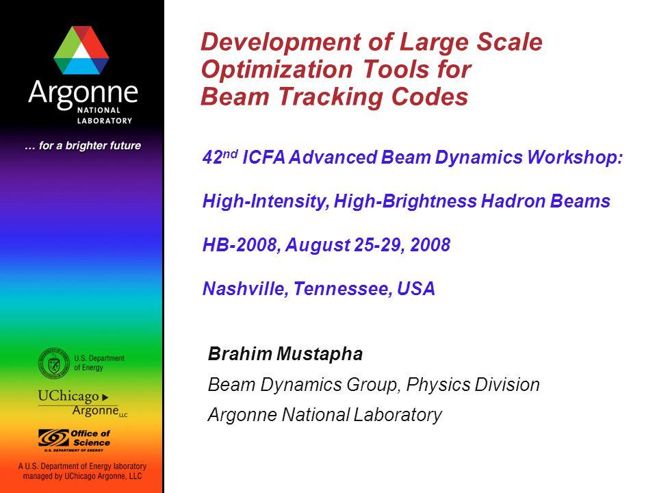 HB-2008 Workshop Development of Large Scale Optimization Tools … B.