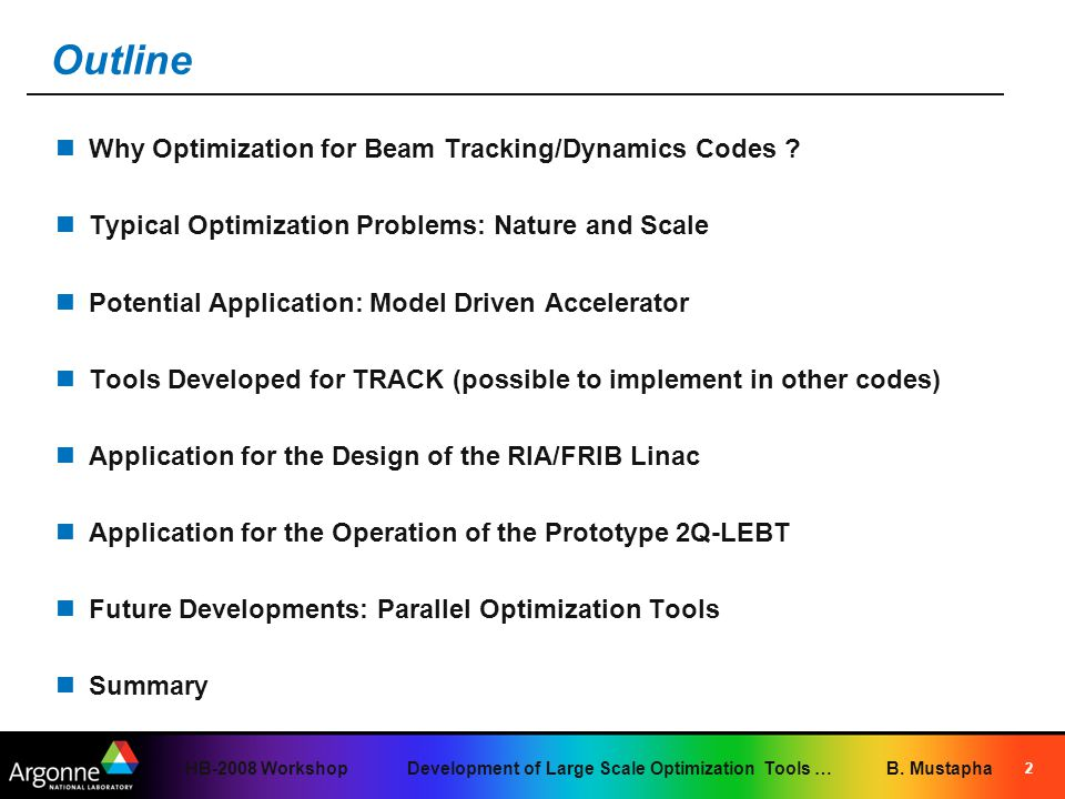 HB-2008 Workshop Development of Large Scale Optimization Tools … B.