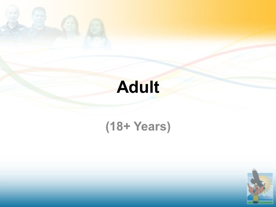 Adult (18+ Years)