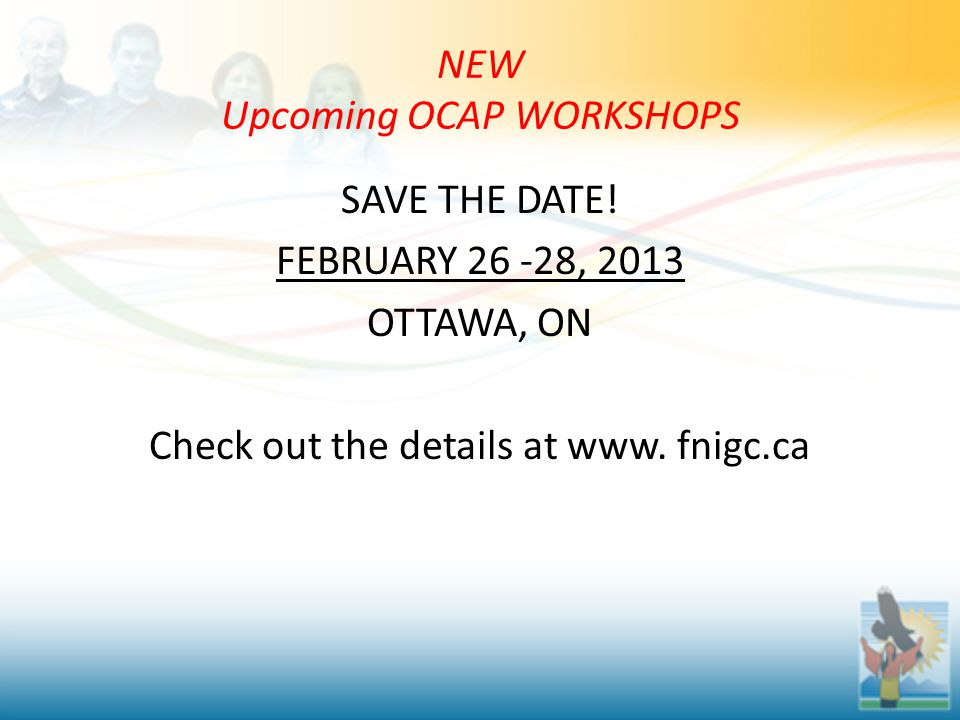 NEW Upcoming OCAP WORKSHOPS SAVE THE DATE.