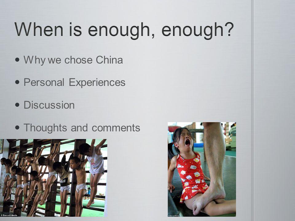 Why we chose China Why we chose China Personal Experiences Personal Experiences Discussion Discussion Thoughts and comments Thoughts and comments