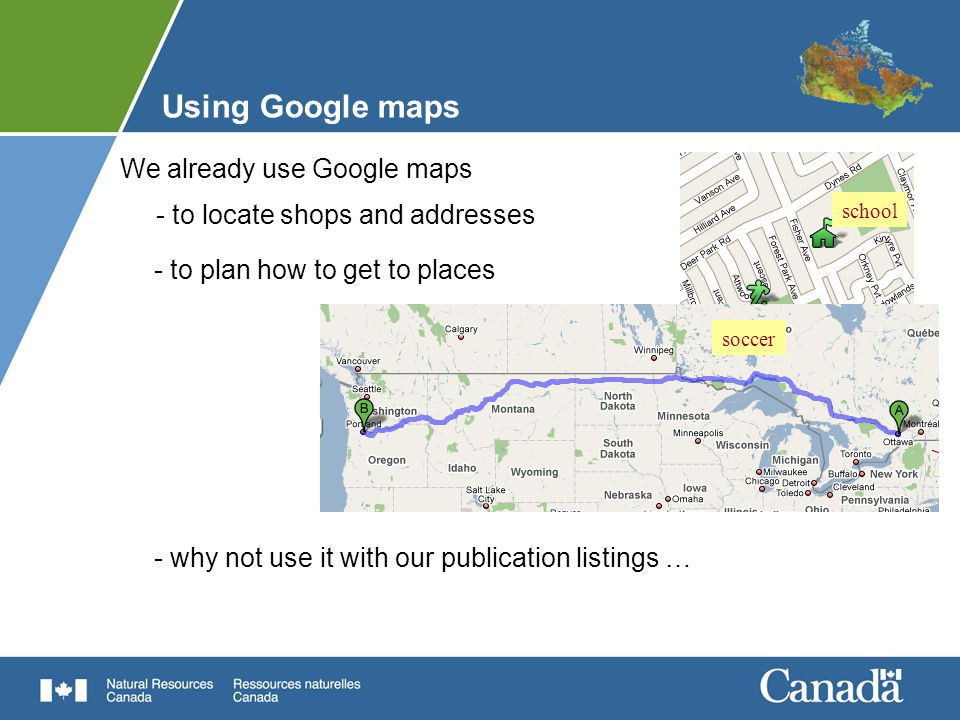 Using Google maps We already use Google maps - to locate shops and addresses - to plan how to get to places - why not use it with our publication listings … school soccer