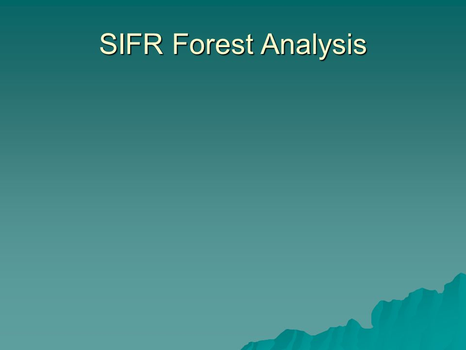 SIFR Forest Analysis