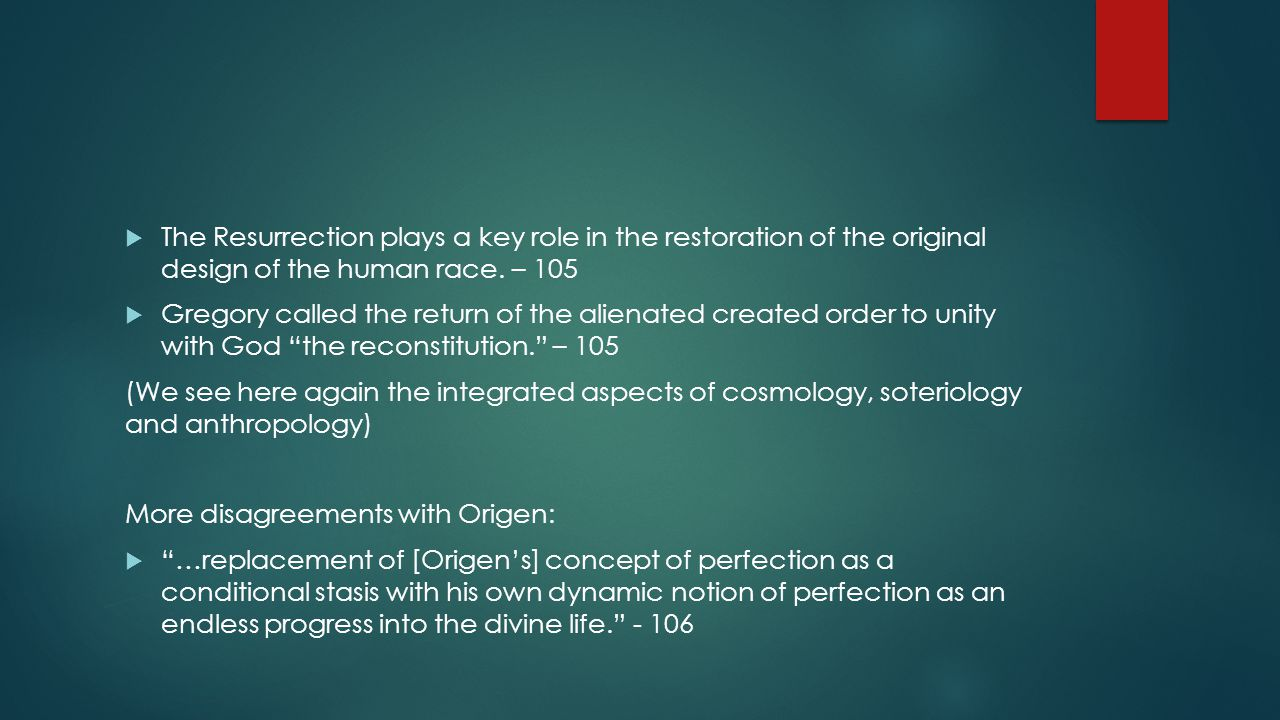  The Resurrection plays a key role in the restoration of the original design of the human race.