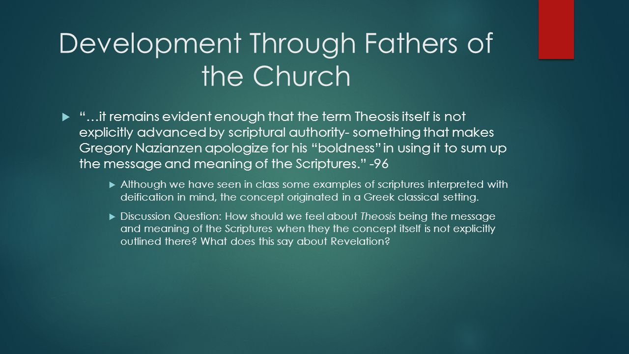 """Development Through Fathers of the Church  """"…it remains evident enough that the term Theosis itself is not explicitly advanced by scriptural authorit"""