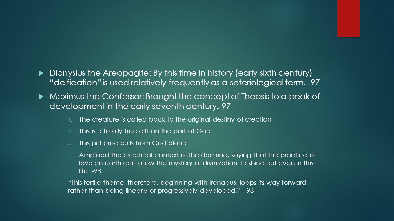 Discussion: Soteriological Models  The Syrians at the time of the Cappodocian Fathers flatly refused to frame salvation in terms of Theosis, preferring instead the terms of adoptive sonship. – 97  In the Western Church, there are many different models which describe salvation, whereas in the east, it appears that much of our theological formulations have been integrated with Theosis.