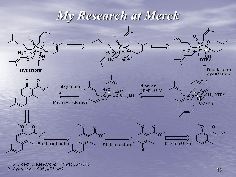 13 My Research at Merck