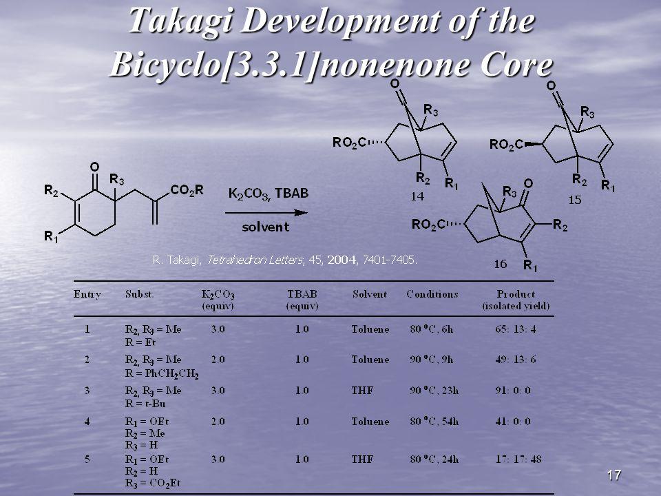 17 Takagi Development of the Bicyclo[3.3.1]nonenone Core