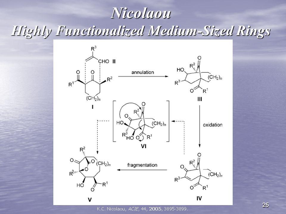 25 Nicolaou Highly Functionalized Medium-Sized Rings