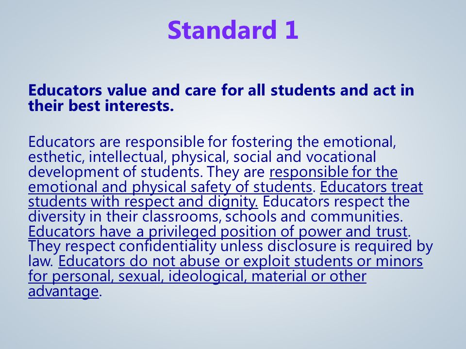Educators value and care for all students and act in their best interests.