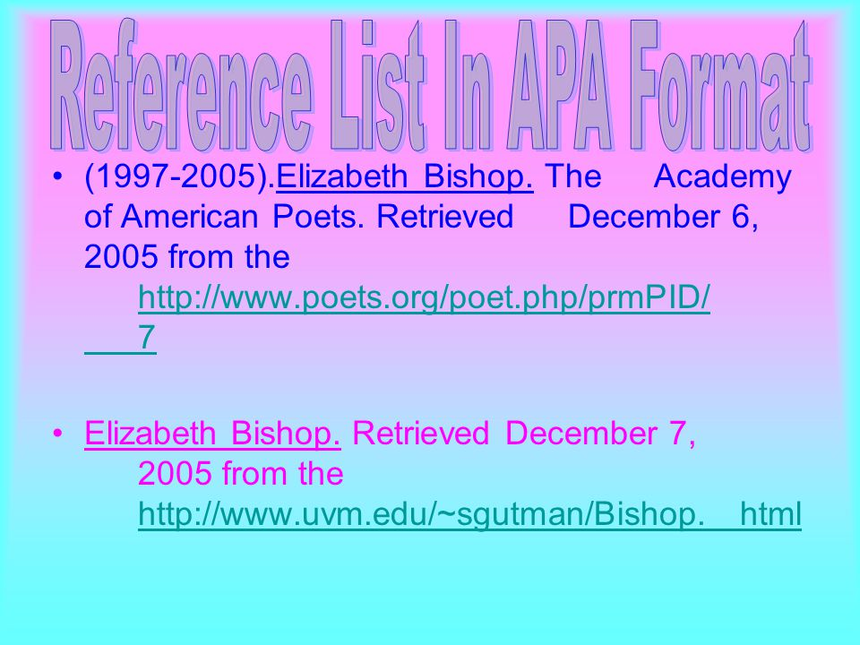 (1997-2005).Elizabeth Bishop. The Academy of American Poets.