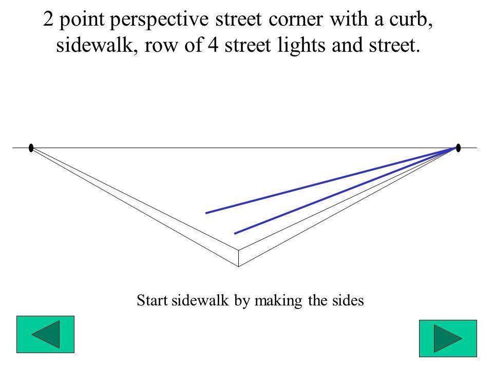 Start sidewalk by making the sides