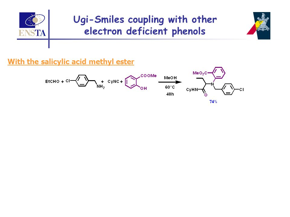 Ugi-Smiles coupling with other electron deficient phenols With the salicylic acid methyl ester