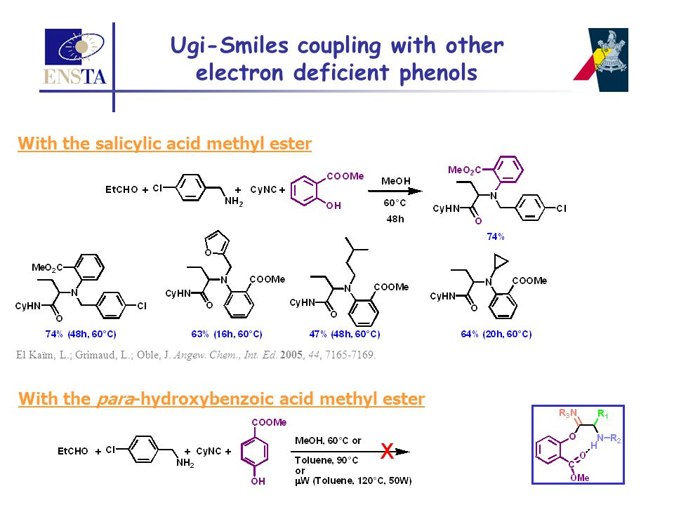 El Kaïm, L.; Grimaud, L.; Oble, J. Angew. Chem., Int. Ed. 2005, 44, 7165-7169. With the para-hydroxybenzoic acid methyl ester Ugi-Smiles coupling with