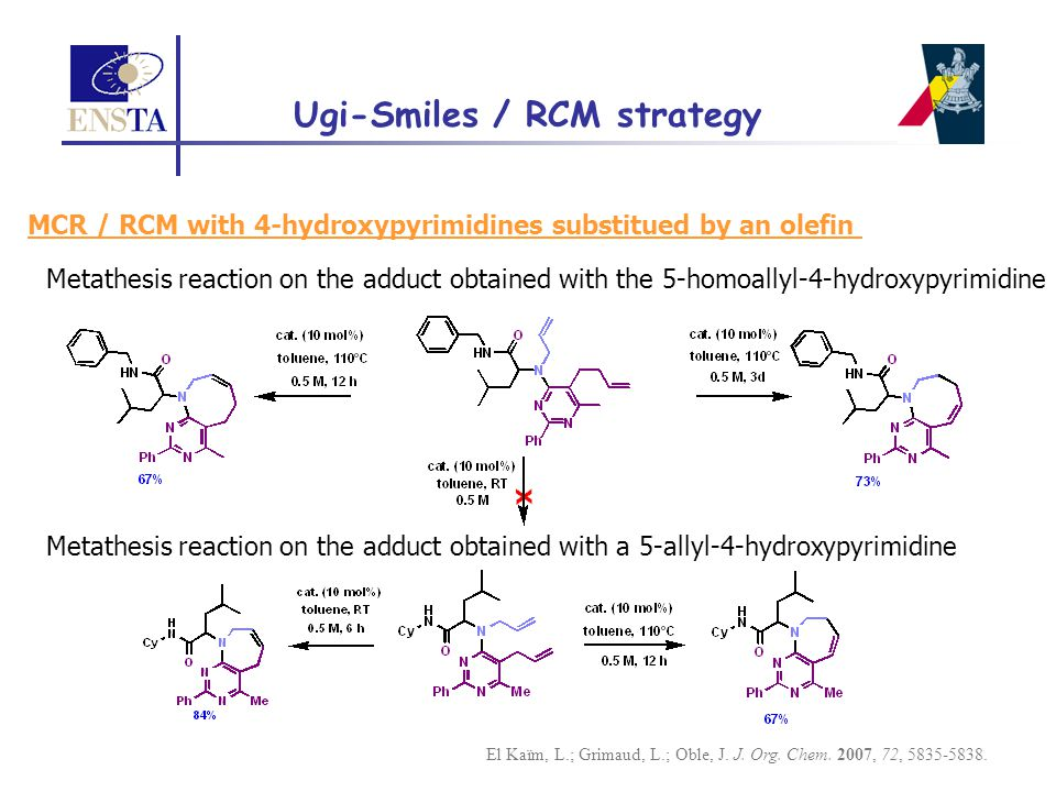 MCR / RCM with 4-hydroxypyrimidines substitued by an olefin Metathesis reaction on the adduct obtained with the 5-homoallyl-4-hydroxypyrimidine Metath