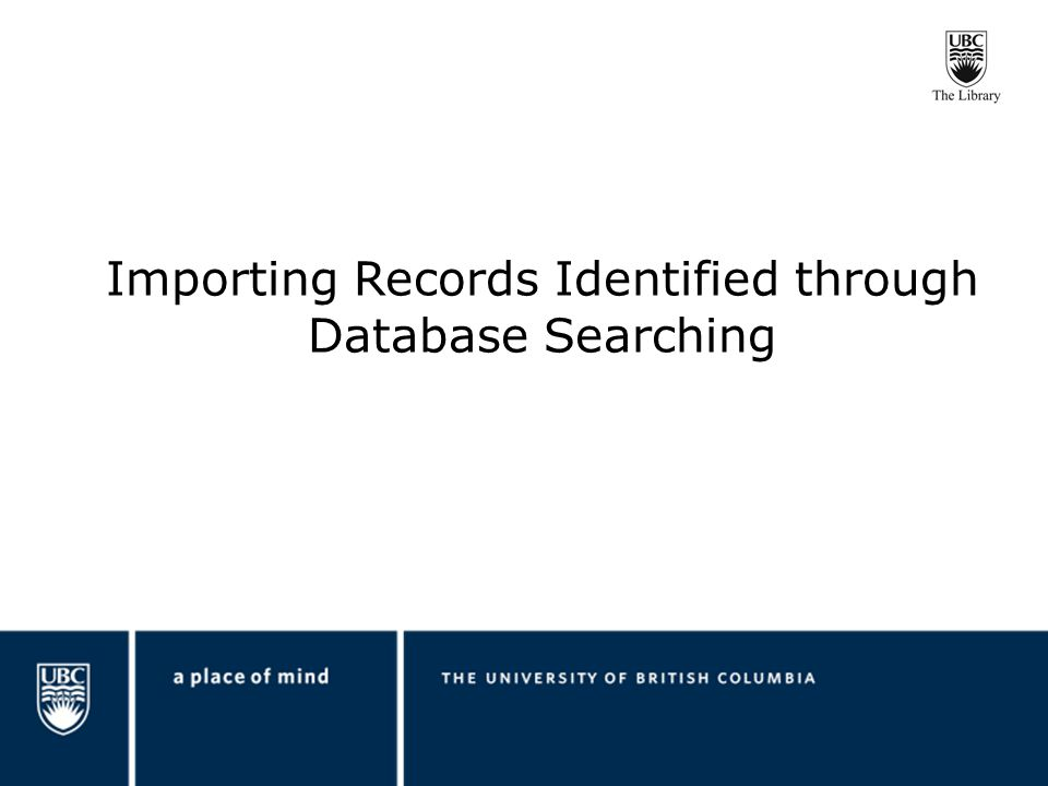 Importing Records Identified through Database Searching