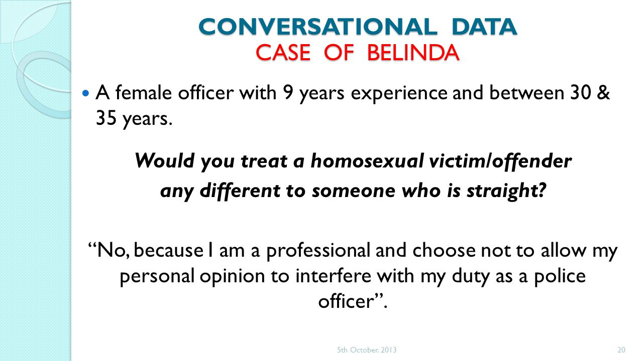 A female officer with 9 years experience and between 30 & 35 years.