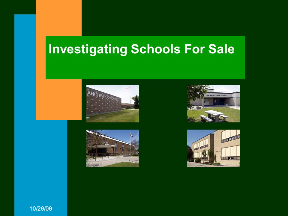 10/29/09 Investigating Schools For Sale