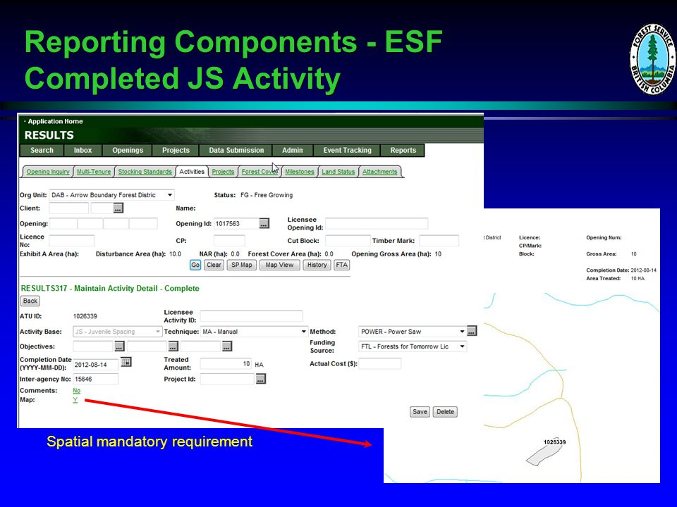 Reporting Components - ESF Completed JS Activity Reporting Components - ESF Completed JS Activity Spatial mandatory requirement