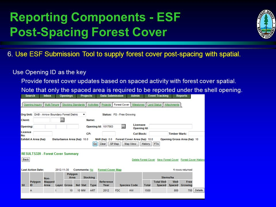 6. 6. Use ESF Submission Tool to supply forest cover post-spacing with spatial.