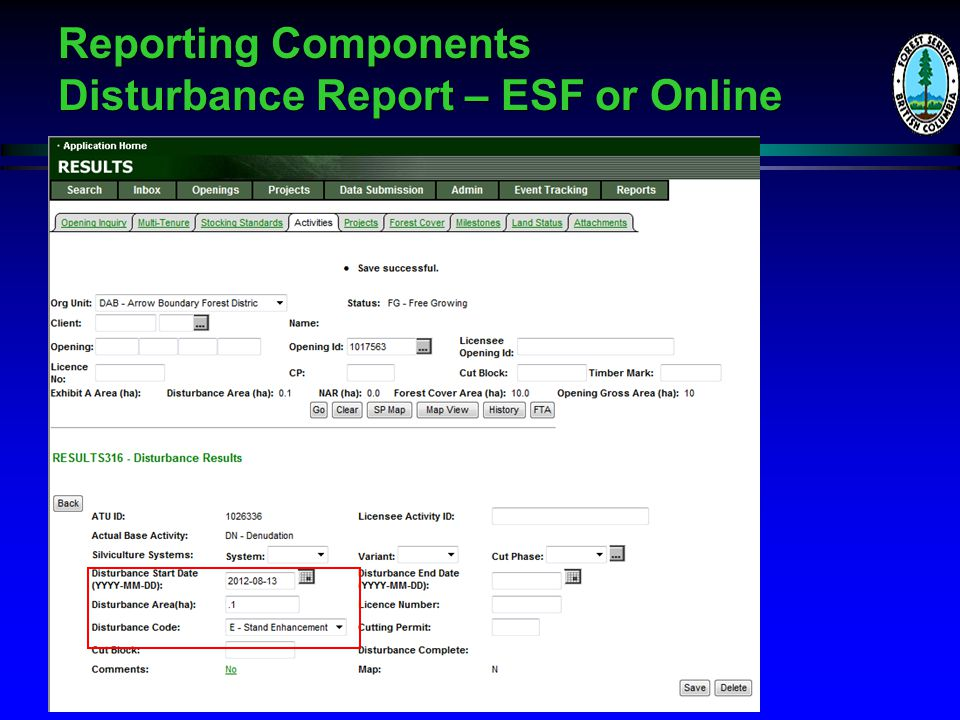 Reporting Components Disturbance Report – ESF or Online