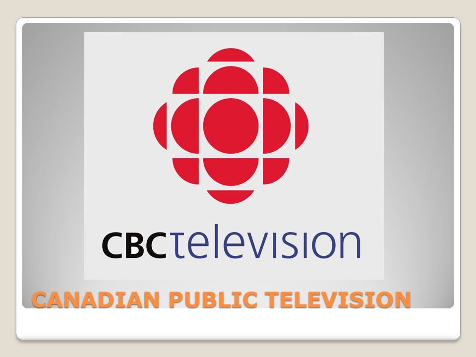 CANADIAN PUBLIC TELEVISION
