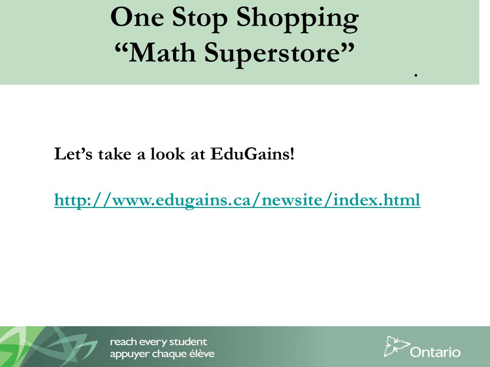 One Stop Shopping Math Superstore . Let's take a look at EduGains.
