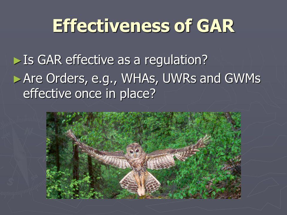 Effectiveness of GAR ► Is GAR effective as a regulation.