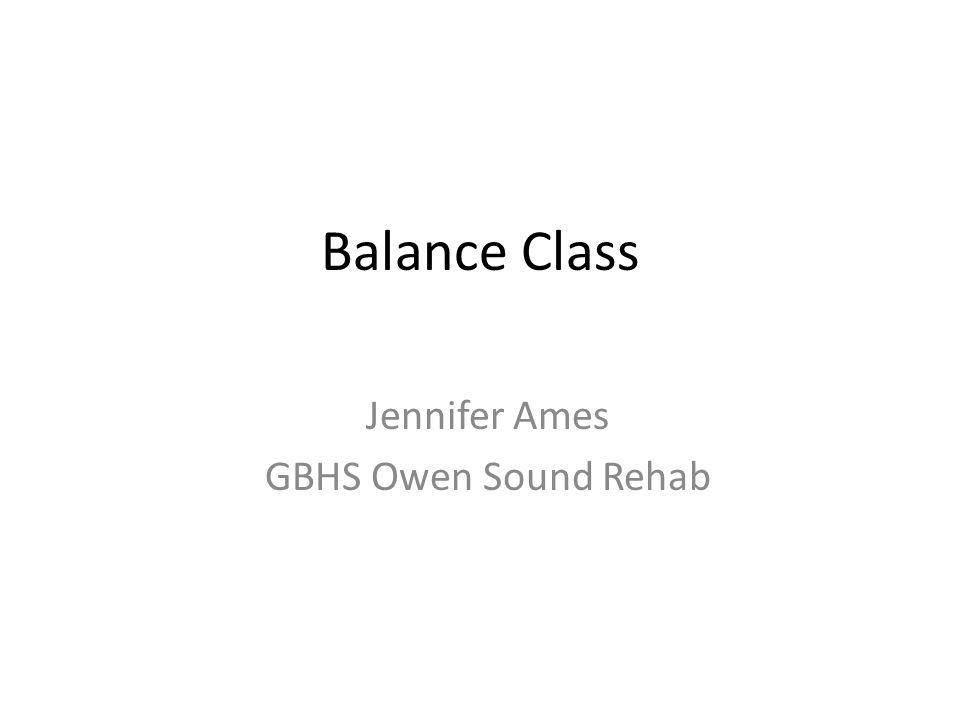 Balance Class Jennifer Ames GBHS Owen Sound Rehab