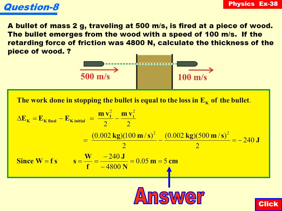 Physics Ex-38 Question-7 The mass of an electron is 1.67 x 10  27 kg. What work must be done on the electron in order to give it a speed of 2.5 x 10