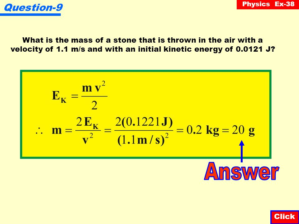 Physics Ex-38 Question-8 A bullet of mass 2 g, traveling at 500 m/s, is fired at a piece of wood. The bullet emerges from the wood with a speed of 100