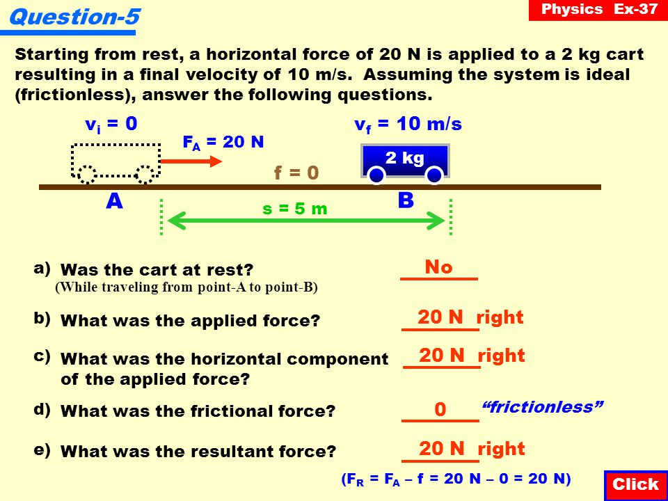 Physics Ex-37 Question-4 A 2 kg cart travels at a constant velocity of 10 m/s from Point-A to Point-B, a distance of 5 m.