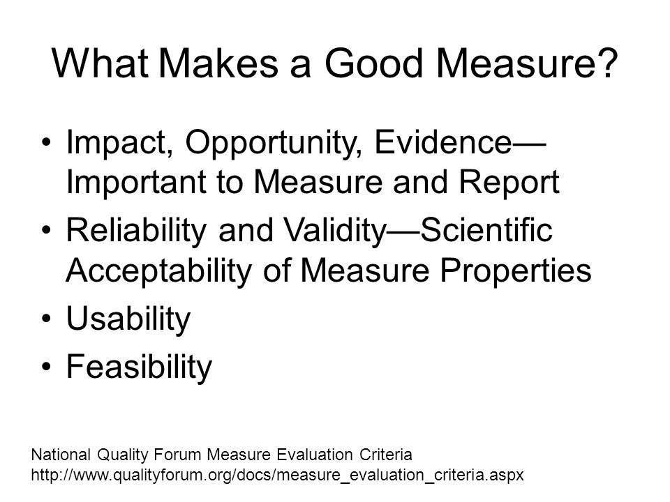 What Makes a Good Measure.