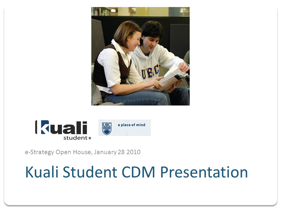 e-Strategy Open House, January 28 2010 Kuali Student CDM Presentation