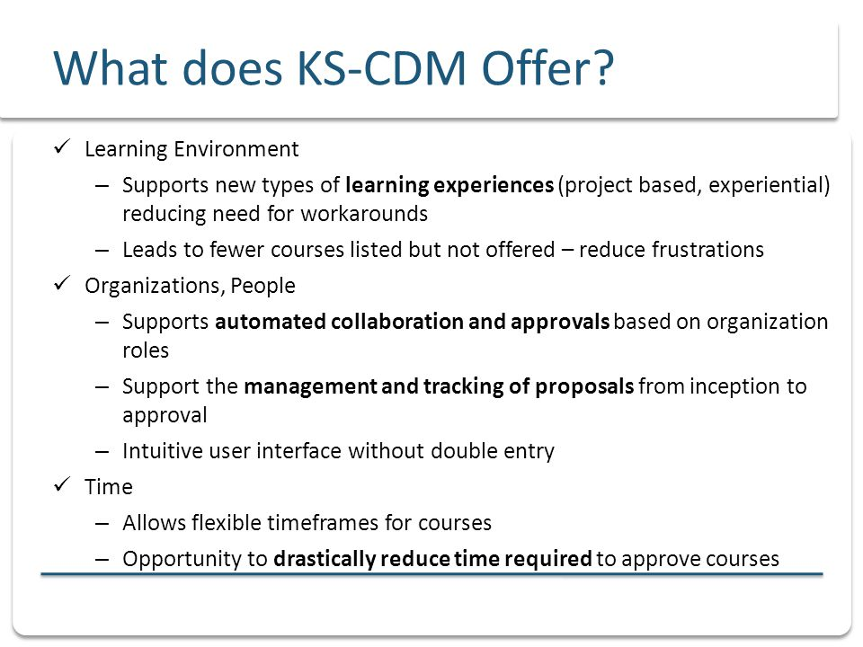 What does KS-CDM Offer.