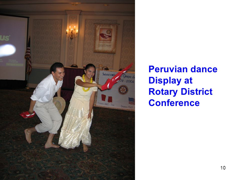 10 Peruvian dance Display at Rotary District Conference