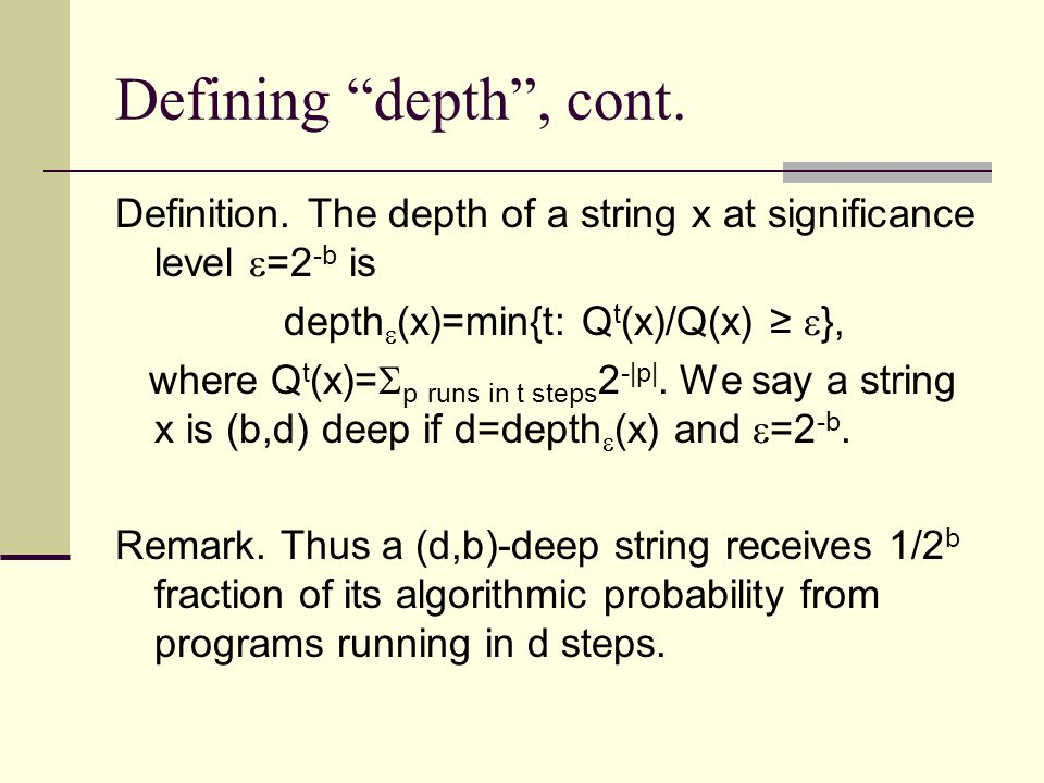 Defining depth , cont. Definition.