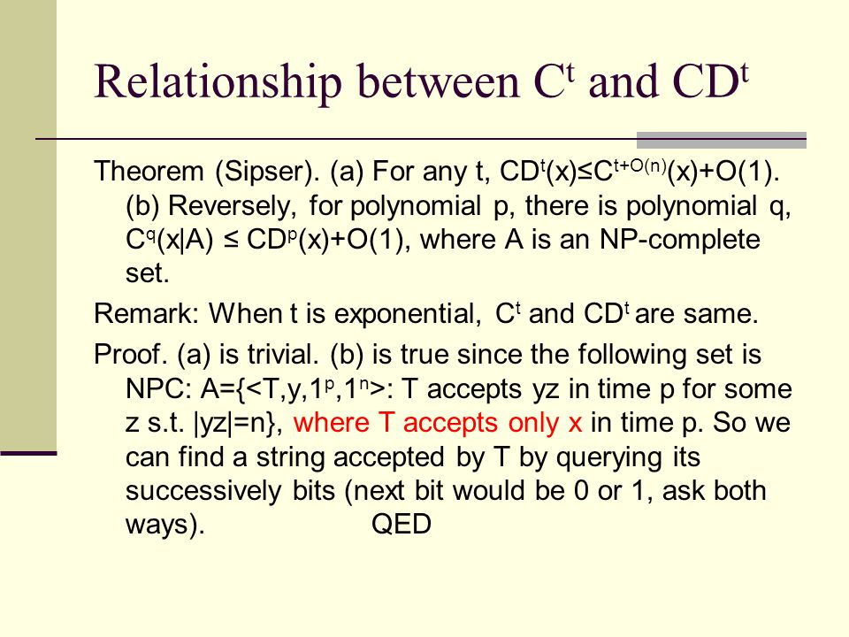 Relationship between C t and CD t Theorem (Sipser).