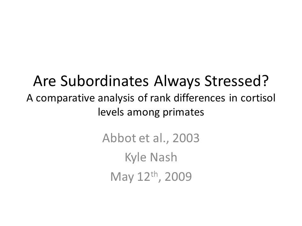 Are Subordinates Always Stressed.