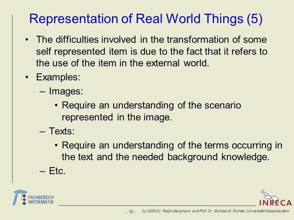 - 19 - (c) 2000 Dr. Ralph Bergmann and Prof. Dr.