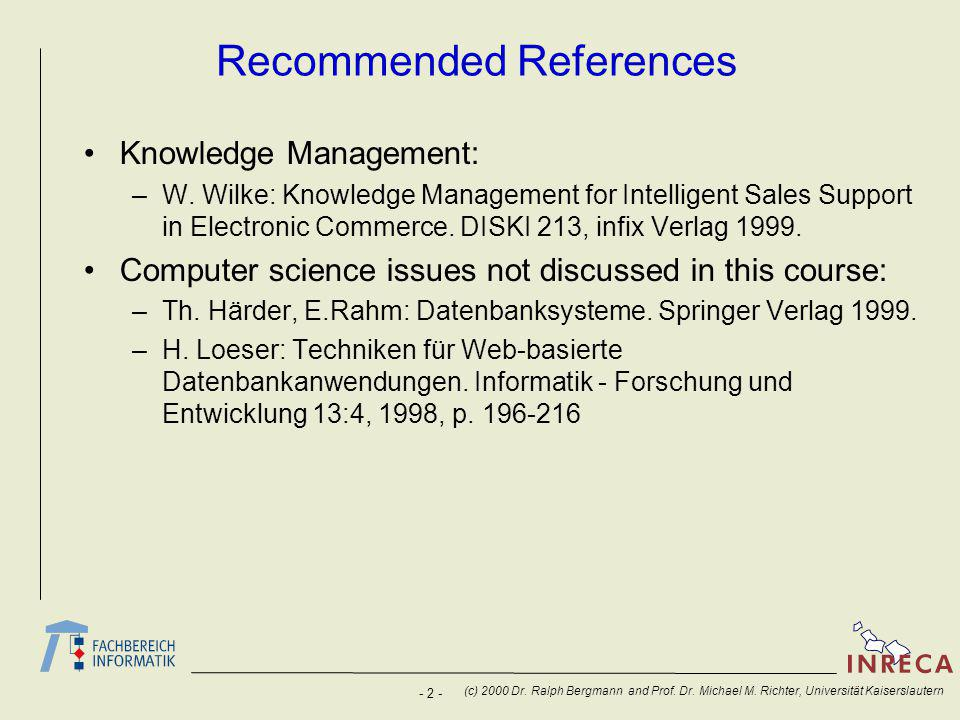 - 2 - (c) 2000 Dr. Ralph Bergmann and Prof. Dr. Michael M.